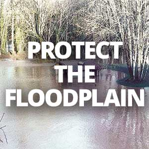 Protect the floodplain